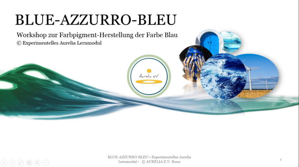 Aurelia Lernmodul BLUE-AZZURRO-BLEU zum Klassenfahrten Programm Kunst